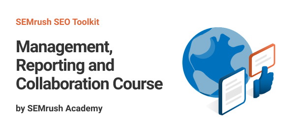 Management, Reporting and Collaboration Course